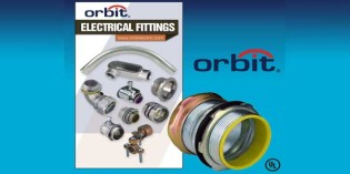 NEW ORBIT FITTINGS CATALOG FEATURES GROWING LINE OF CONNECTORS AND MORE
